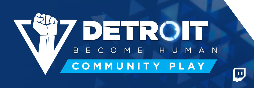 INTRODUCING THE DETROIT: COMMUNITY PLAY TWITCH  EXTENSION