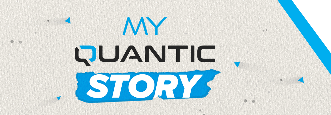 MY QUANTIC STORY