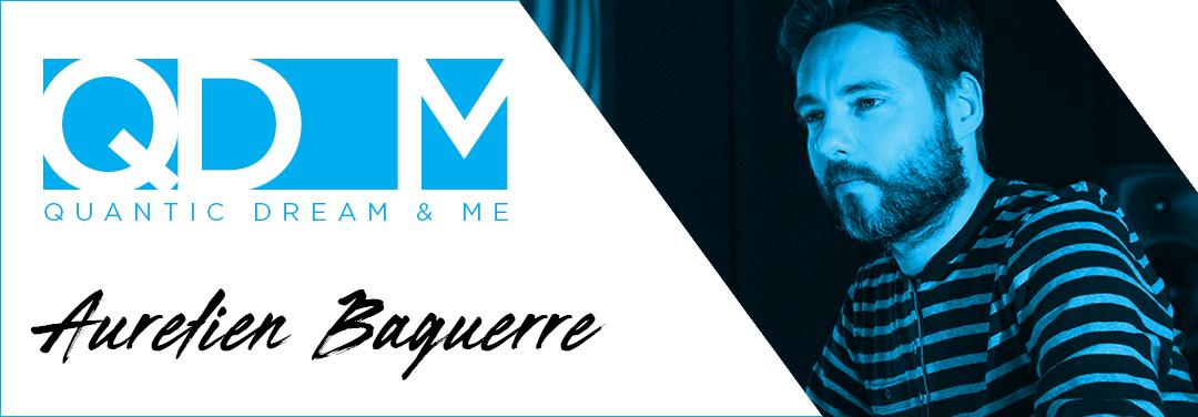 QD & ME  – AURÉLIEN BAGUERRE – LEAD AUDIO