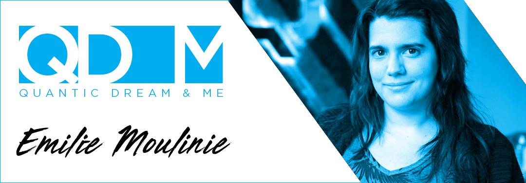QD & ME – ÉMILIE MOULINIÉ