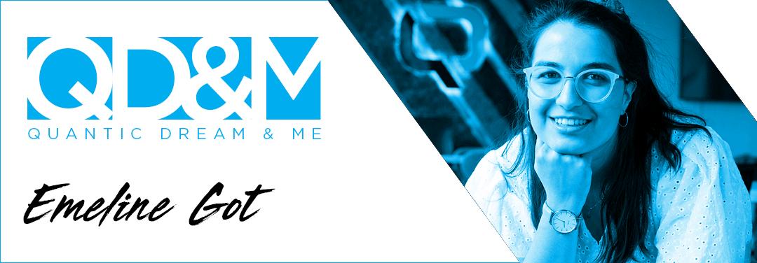 QD & ME – ÉMELINE GOT