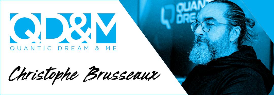 QD & ME – CHRISTOPHE BRUSSEAUX